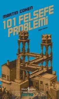 İş Bankası Yayınları - 101 Felsefe Problemi