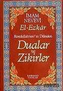 Kahraman Yayınları - (13.5x19.5) Dualar ve Zikirler / El-Ezkar Resullah'ın Dilinden (karton kapak)