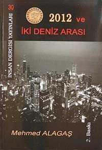 İnsan Dergisi Yayınları (İzmir) - 2012 ve İki Deniz Arasında