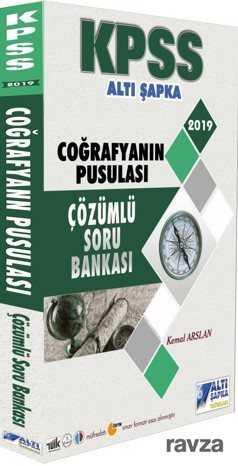 Altı Şapka Yayınları - 2019 KPSS Coğrafyanın Pusulası Çözümlü Soru Bankası