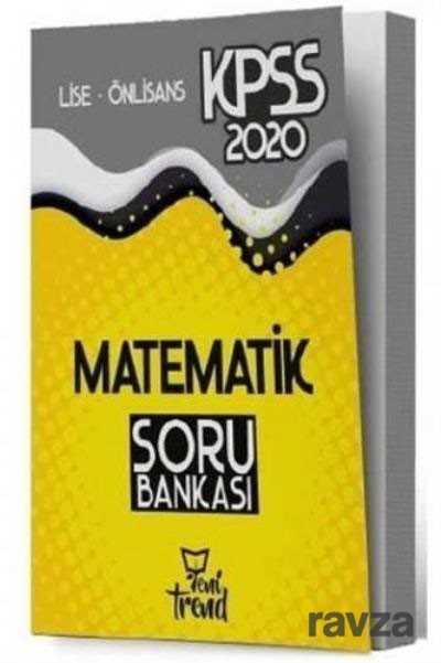 Yeni Trend Yayınları - 2020 KPSS Lise Ön Lisans Matematik Soru Bankası