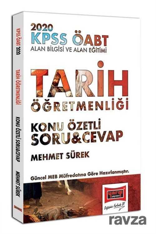 Yargı Yayınevi (Ankara) - 2020 KPSS ÖABT Tarih Öğretmenliği Konu Özetli Soru Cevap
