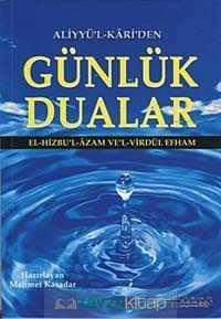 aliyyul-kariden-gunluk-dualar-dualar-hicaz-yaynclk-mehmet-kasadar-159904-15-B.jpg (10 KB)