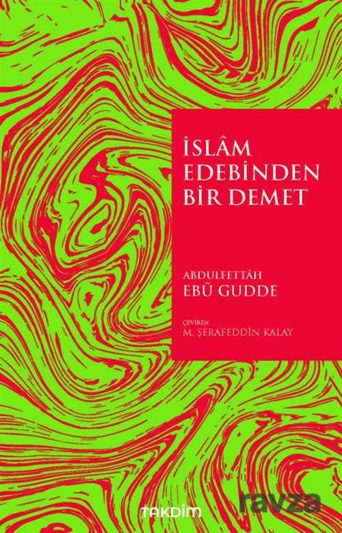 islam-edebinden-bir-demet-arastirma-inceleme-takdim-920097-36-B.jpg (68 KB)