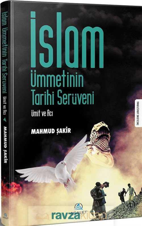 islam-ummetinin-tarihi-seruveni-tarih-asalet-yaynlar-mahmud-akir-239114-23-B.jpg (39 KB)