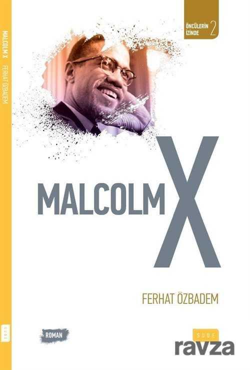 malcolm-x-188948-biyografi-otobiyografi-sude-yayinlari-ferhat-ozbadem-745485-18-B.jpg (24 KB)