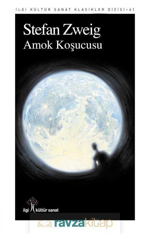 amok-kosucusu-231803-roman-eviri-lgi-kltr-sanat-yaynlar-stefan-zweig-233262-23-B.jpg (27 KB)