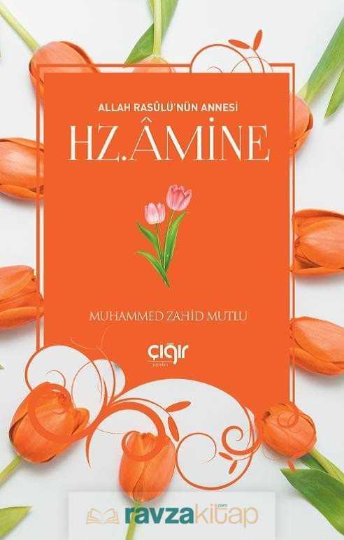 allah-rasulunun-annesi-hz-amine-kiiler-r-yaynlar-muhammed-zahid-mutlu-232276-23-B.jpg (29 KB)