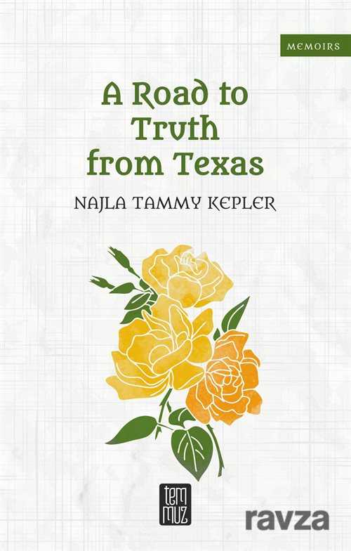 Temmuz Kitap - A Road to Truth from Texas