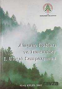 Yeni Zamanlar Sahaf - Alaçam Dağları ve Dursunbey I. Ulusal Sempozyumu