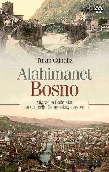 Yeditepe Yayınevi - Alahimanet Bosno