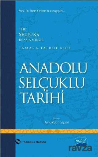 Nobel Yayın Dağıtım - Anadolu Selçuklu Tarihi