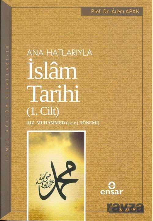 Ensar Neşriyat - Anahatlarıyla İslam Tarihi 1