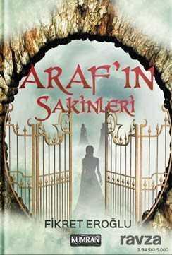 Kumran Yayınları - Araf'ın Sakinleri