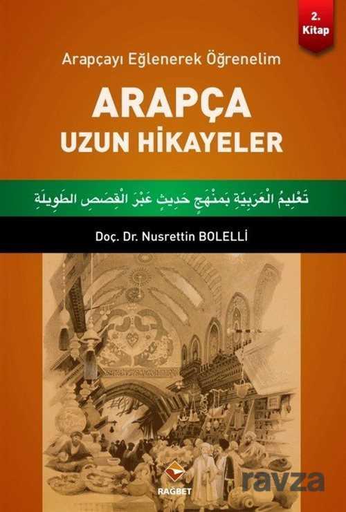 Rağbet Yayınları - Arapça Uzun Hikayeler