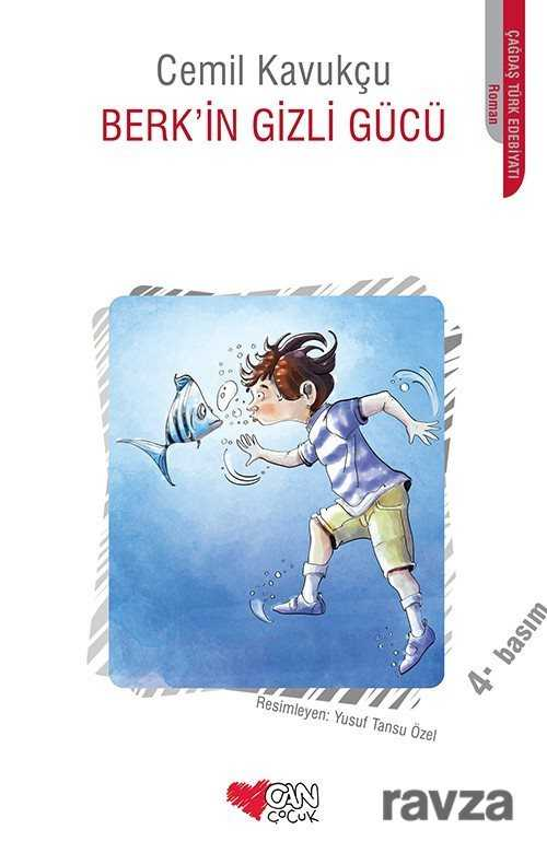 Can Çocuk Yayınları - Berk'in Gizli Gücü