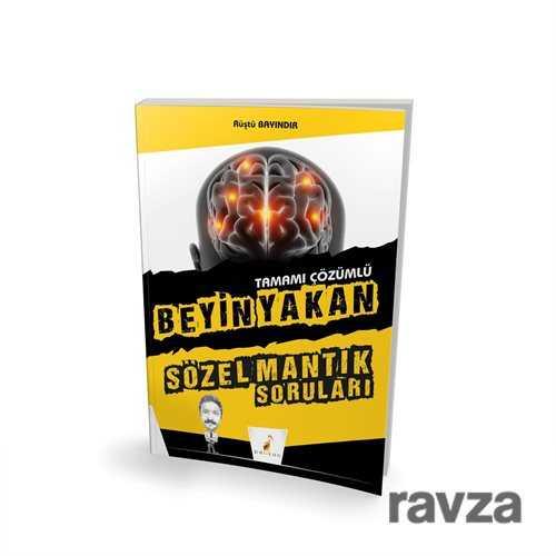 Pelikan Tıp Teknik Yayınları - Beyin Yakan Sözel Mantık Soruları Tamamı Çözümlü