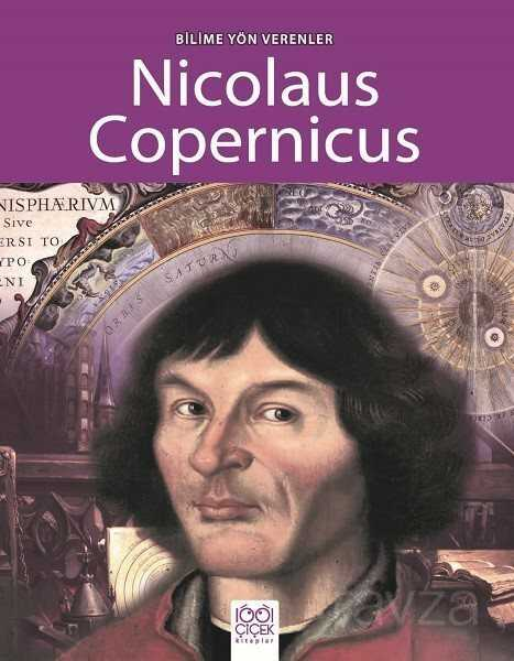 Bilime Yön Verenler - Nicolaus Copernicus