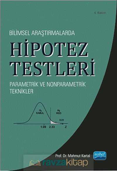 Nobel Yayın Dağıtım - Bilimsel Araştırmalarda Hipotez Testleri