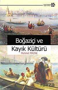 Yeditepe Yayınevi - Kampanya - Boğaziçi ve Kayık Kültürü