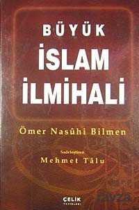 Çelik Yayınevi - Büyük İslam İlmihali (Şamua Kağıt) / Sadeleştiren Mehmet Talu (Büyük Boy)
