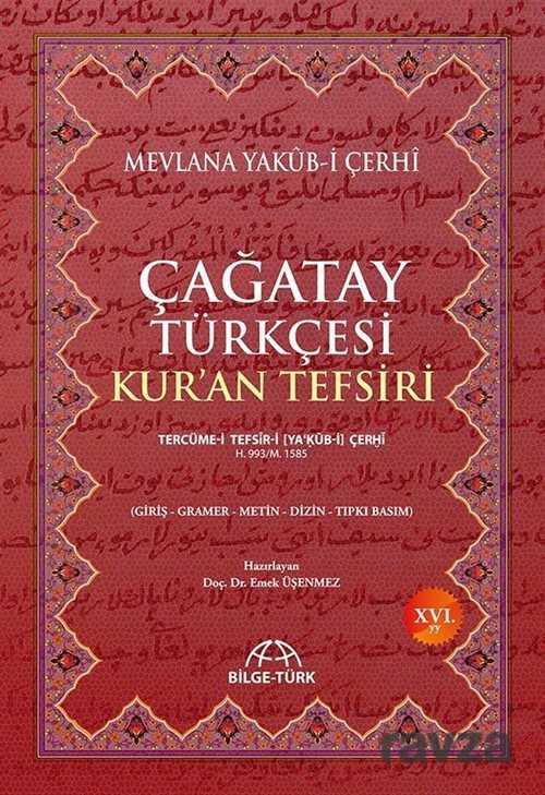 Akademik Kitaplar - Çagatay Türkçesi Kuran Tefsiri