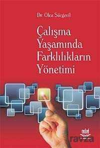 Nobel Yayın Dağıtım - Çalışma Yaşamında Farklılıkların Yönetimi