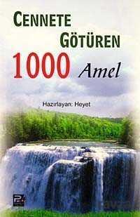 Polen Yayınları - Cennete Götüren 1000 Amel