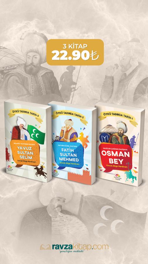 Ravzakitap Kampanya - Çocuklar İçin Öykü Tadında Osmanlı Tarihi (3 Kitap)