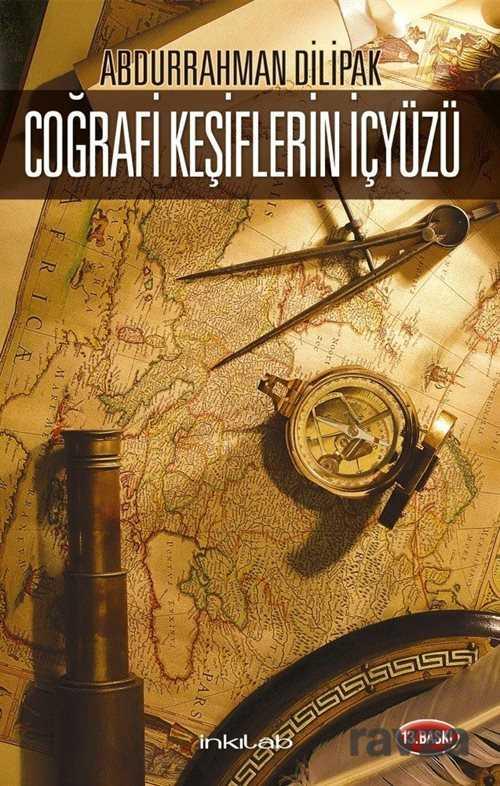 İnkılab Yayınları - Coğrafi Keşiflerin İçyüzü