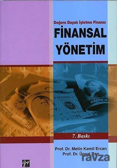 Gazi Kitabevi - Değere Dayalı İşletme Finansı Finansal Yönetim