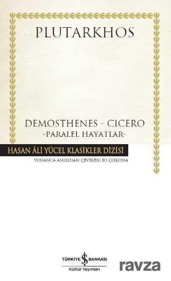 Demosthenes - Cicero (Karton Kapak)