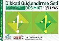 Dikkati Güçlendirme Seti DGS MIXT (10-11 Yaş)