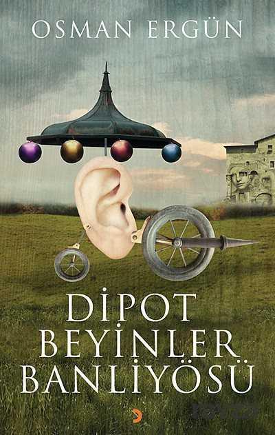Cinius Yayınları - Dipot Beyinler Banliyösü