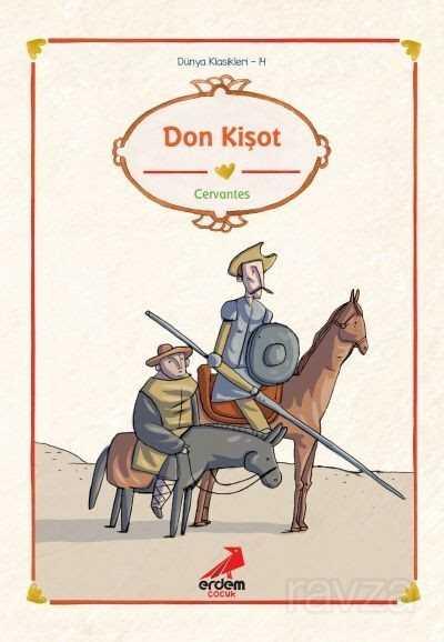 Don Kişot/Dünya Çocuk Klasikleri