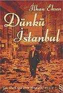 Dünkü İstanbul / Çok Dinli, Çok Dilli Mozaiğin Dağılışı