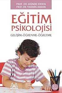 Eğitim Psikolojisi (Gelişim-Öğrenme-Öğretme)