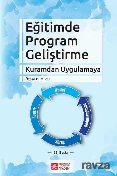 Pegem Akademi Yayıncılık - Eğitimde Program Geliştirme / Prof. Özcan Demirel