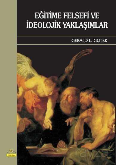 Eğitime Felsefi ve İdeolojik Yaklaşımlar