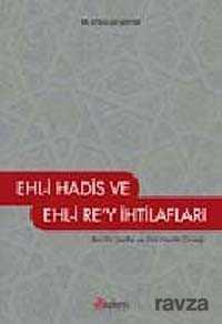 Akdem Yayınları - Ehl-i Hadis Ehl-i Rey İhtilafları