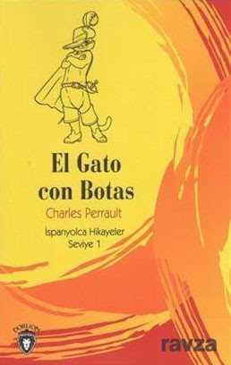 El Gato Con Botas / İspanyolca Hikayeler Seviye 1