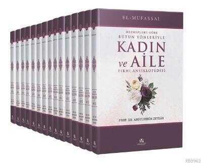 el-Mufassal Bütün Yönleriyle Kadın ve Aile Fıkhı Ansiklopedisi (15 Cilt)