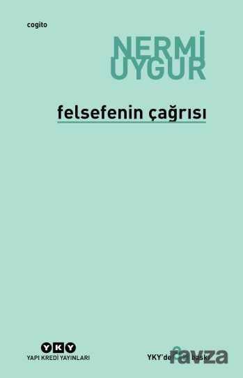 Yapı Kredi Yayınları - Felsefenin Çağrısı