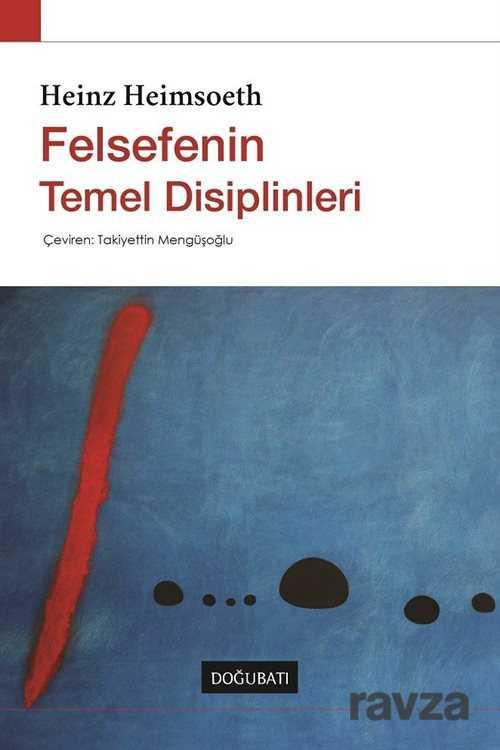Doğu Batı Yayınları - Felsefenin Temel Disiplinleri