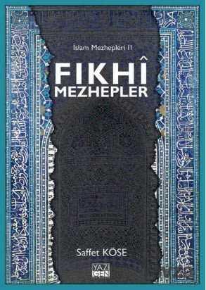 Yazıgen Yayıncılık - Fıkhi Mezhepler / İslam Mezhepleri 2