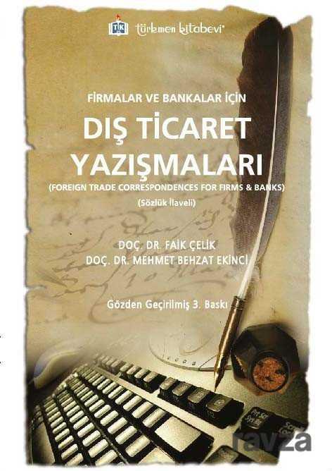 Türkmen Kitabevi - Firmalar ve Bankalar İçin Dış Ticaret Yazışmaları