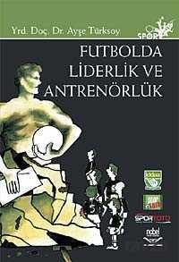 Nobel Yayın Dağıtım - Futbolda Liderlik ve Antrenörlük