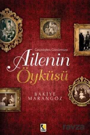 Çıra Yayınları - Geçmişten Günümüze Ailenin Öyküsü