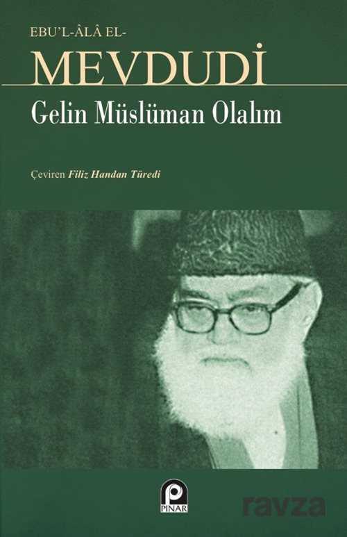 Pınar Yayınları - Gelin Müslüman Olalım