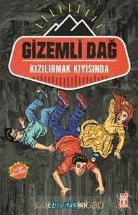 Timaş Genç Yayınları - Gizemli Dağ / Kızılırmak Kıyısında